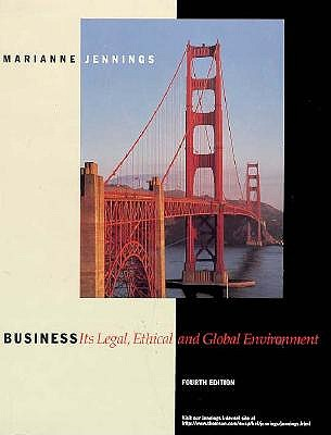 Business: Its Legal, Ethical and Global Environment by Marianne Jennings