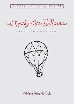 Du Bois William Pene : Twenty-One Balloons book