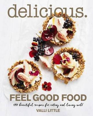 Delicious Feel Good Food book