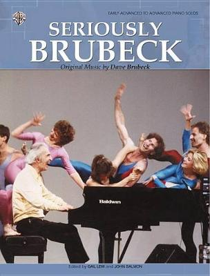 Seriously Brubeck by Dave Brubeck