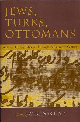 Jews, Turks, and Ottomans book