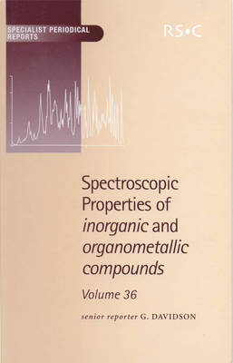 Spectroscopic Properties of Inorganic and Organometallic Compounds by Brian E Mann