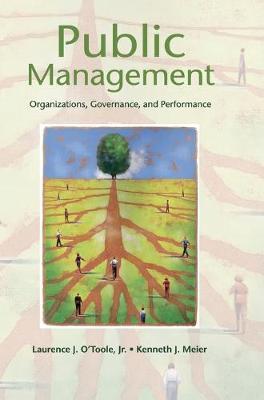 Public Management by Laurence J. O'Toole, Jr.