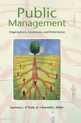 Public Management by Laurence J. O'Toole, Jr.