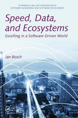 Speed, Data, and Ecosystems by Jan Bosch