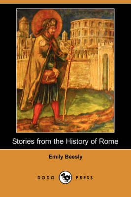 Stories from the History of Rome (Dodo Press) book