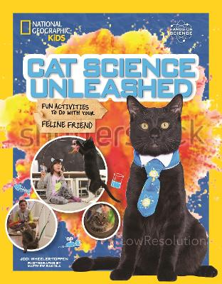 Cat Science Unleashed by National Geographic Kids