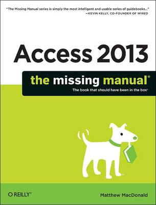 Access 2013 The Missing Manual book