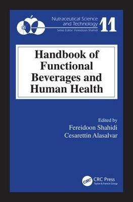 Handbook of Functional Beverages and Human Health by Fereidoon Shahidi