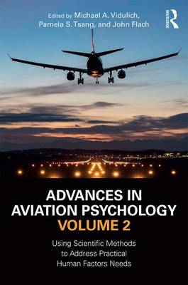 Advances in Aviation Psychology, Volume 2 by Michael A. Vidulich