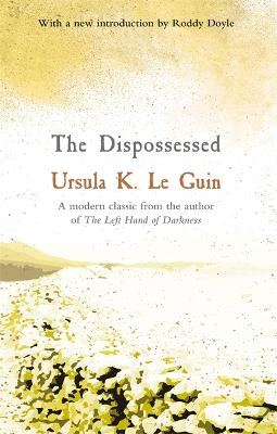 The The Dispossessed by Ursula K. Le Guin