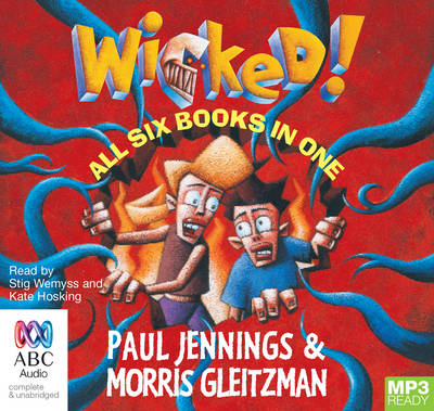 The Wicked! Series by Paul Jennings
