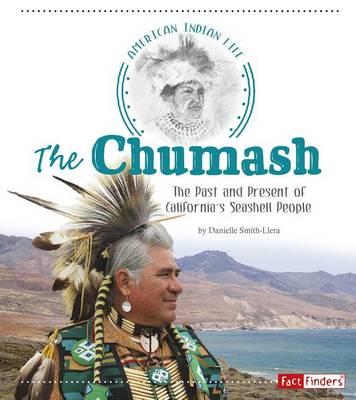 The Chumash by Danielle Smith-Llera