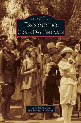 Escondido Grape Day Festivals by Lucy Jones Berk