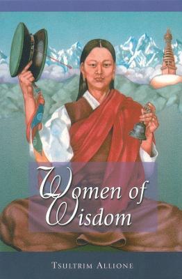 Women Of Wisdom by Tsultrim Allione