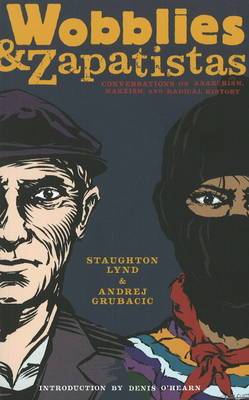 Wobblies And Zapatistas book