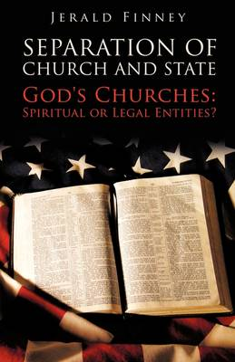 Seperation of Church and State by Jerald Finney