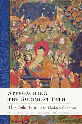 Approaching the Buddhist Path by His Holiness the Dalai Lama