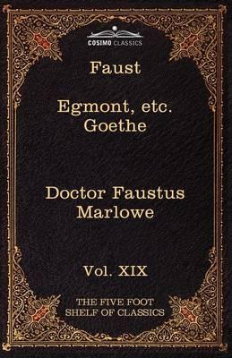 Faust, Part I, Egmont & Hermann, Dorothea, Dr. Faustus by Goethe