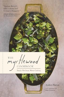 The Myrtlewood Cookbook by Andrew Barton