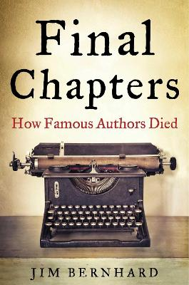 Final Chapters by Jim Bernhard