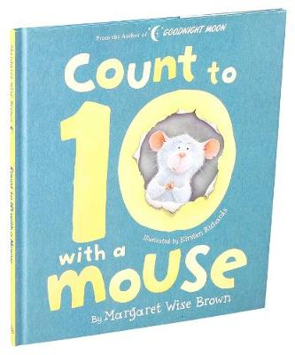 Count to 10 With a Mouse by Margaret Wise Brown