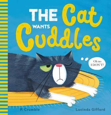 Cat Wants Cuddles book
