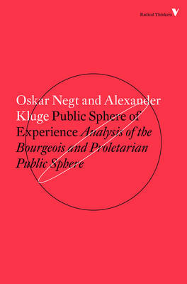 Public Sphere and Experience by Alexander Kluge