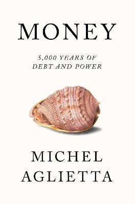 Money by Michel Aglietta