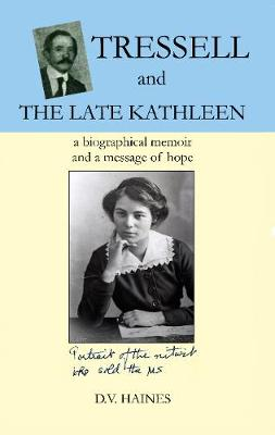 Tressell and the Late Kathleen by D. V. Haines