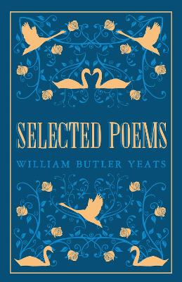 Selected Poems by W. B. Yeats