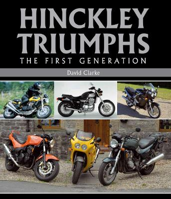 Hinckley Triumphs by David Clarke