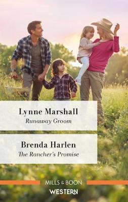 Runaway Groom/The Rancher's Promise by Brenda Harlen