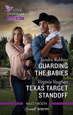 Guarding the Babies/Texas Target Standoff by Sandra Robbins