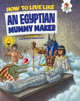 How to Live Like an Egyptian Mummy Maker book