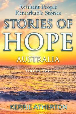Stories of HOPE Australia Volume Two: Resilient People, Remarkable Stories book