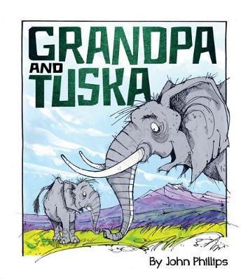 Grandpa and Tuska by John Phillips