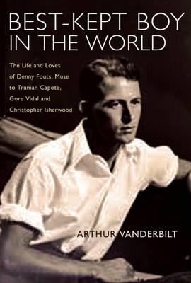 Best Kept Boy in the World by Arthur Vanderbilt