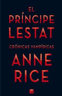 El Principe Lestat / Prince Lestat book