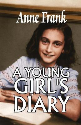 A Young Girl's Diary by Anne Frank