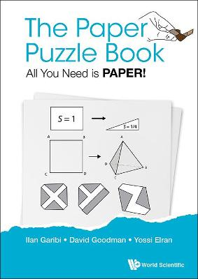 Paper Puzzle Book, The: All You Need Is Paper! by Ilan Garibi