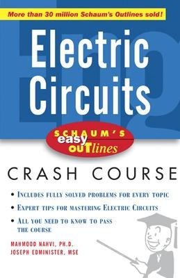 Schaum's Easy Outline of Electric Circuits by Mahmood Nahvi