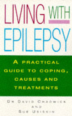 Living with Epilepsy by David Chadwick