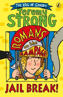 Romans on the Rampage: Jail Break! by Jeremy Strong