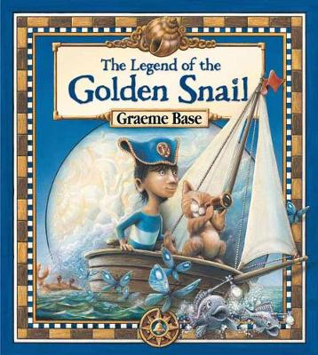 The Legend of the Golden Snail by Graeme Base