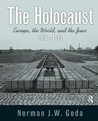 The Holocaust by Norman J. W. Goda