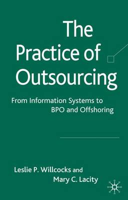 The Practice of Outsourcing by Mary C. Lacity