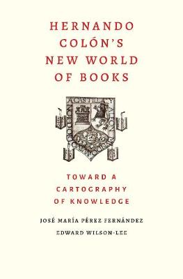 Hernando Colon's New World of Books: Toward a Cartography of Knowledge book