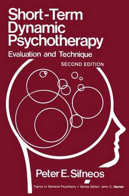 Short-Term Dynamic Psychotherapy by Peter E. Sifneos