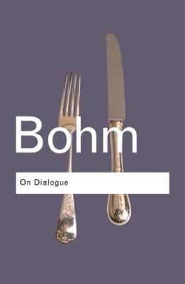 On Dialogue by David Bohm